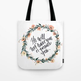 Deuteronomy 31:6 with Wreath Tote Bag