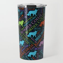 Border Collie Dog Word Art pattern Travel Mug