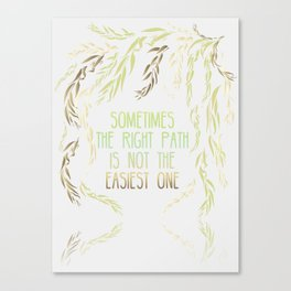 Grandmother Willow's Words Canvas Print