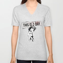 This is Z-Day - (red backing) Unisex V-Neck