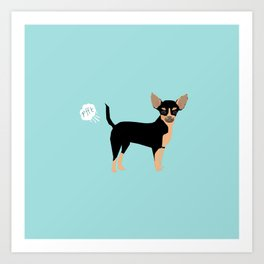 Chihuahua funny fart dog pure breed gifts dog lovers black and tan Art Print