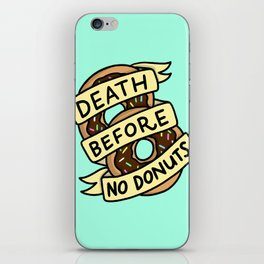 Death Before No Donuts iPhone Skin