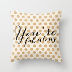 You're Fabulous - Glitter and gold Throw Pillow
