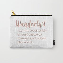 Wanderlust definition Carry-All Pouch