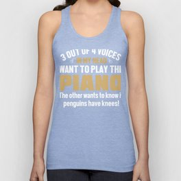 Piano Player Voices In My Head  Unisex Tank Top