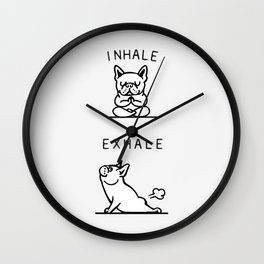 Inhale Exhale French Bulldog Wall Clock