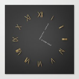 Time is Gold Canvas Print