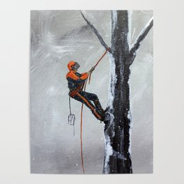 Arborist ,Tree Surgeon using stihl 020T chainsaw,husqvarna, art Poster