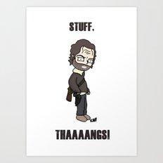 Stuff and Thaaaaangs Art Print