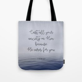 Cast All Your Anxiety on Him Tote Bag