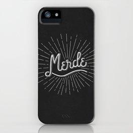 MERDE - NOIR iPhone Case