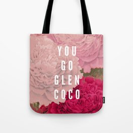 You Go Glen Coco Tote Bag