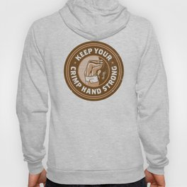 Keep Your Crimp Hand Strong Hoody