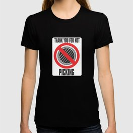 No Picking T-shirt