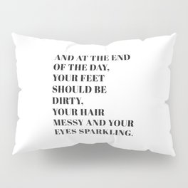 and at the end Pillow Sham