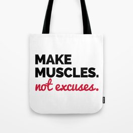 Make Muscles Gym Quote Tote Bag