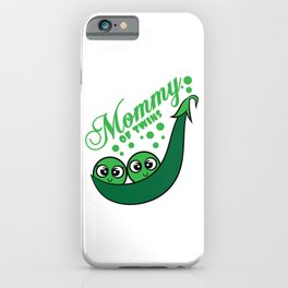 """Cute and adorable gift this seasons of giving! """"'Two Peas in a Pod Mommy of Twins"""" Grab it now!  iPhone Case"""
