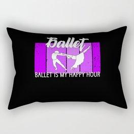 ballet is my happy hour Rectangular Pillow
