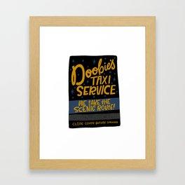 Doobie's Taxi Service Framed Art Print