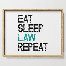 Eat Sleep Law Repeat Lawyer Judge Jurist Serving Tray