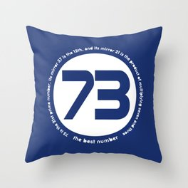 73 the best number Throw Pillow