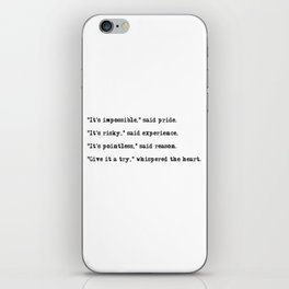 Give it a try, whispered the heart iPhone Skin