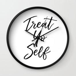 Treat Yo Self Wall Clock