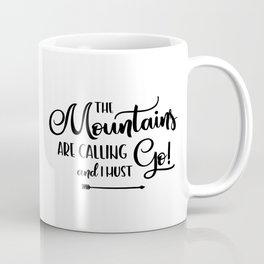 The Mountains are calling (logo) Coffee Mug