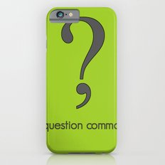 Question Comma Slim Case iPhone 6s