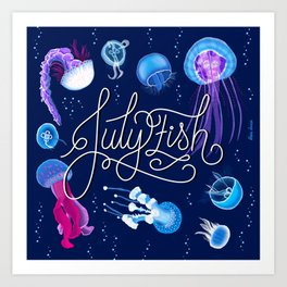 Julyfish Art Print