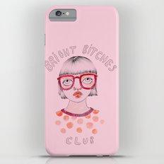 Bright Bitches Club iPhone 6s Plus Slim Case
