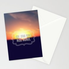 The Sun Will Rise Again Stationery Cards