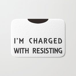 Charged with resistin Bath Mat