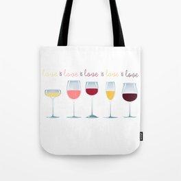 Love is Love is Love is Wine Tote Bag