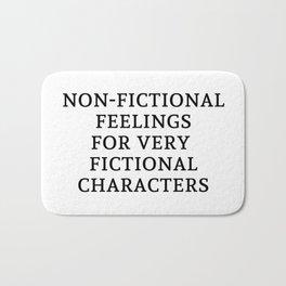 Non-Fictional Feels for Fictional Characters Bath Mat