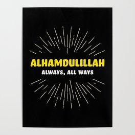 Alhamdulillah, Always, All Ways Poster