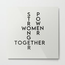 Women Power: Stronger Together Metal Print