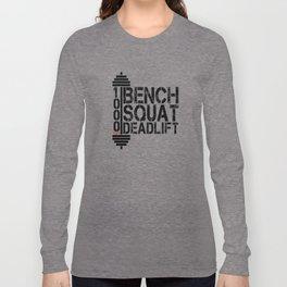 1000 Pounds Bench Squat Deadlift Powerlift Club Fitness Bodybuilder Bodybuilding Long Sleeve T-shirt