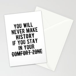 Inspirational - Don't Stay In Your Comfort Zone Stationery Cards