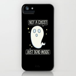 Not A Ghost Just Dead Inside Pastel Goth Gift iPhone Case