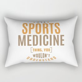 Sports Medicine Thing Rectangular Pillow