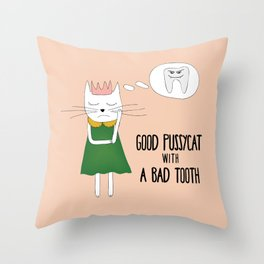 Good pussycat with a bad tooth Throw Pillow