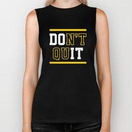 Don't Quit (Do It) Biker Tank