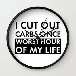 Love Carbs Funny Diet Joke Carbohydrate Eat Humor Saying  Wall Clock