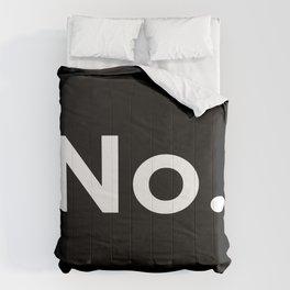 No. Comforters