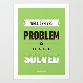 Well defined problem Art Print