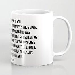 I'd choose you #quotes #love #minimalism Coffee Mug