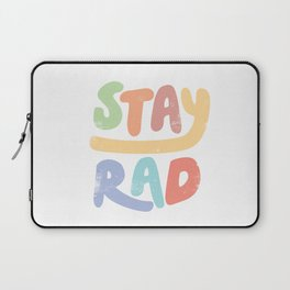 Stay Rad colors Laptop Sleeve