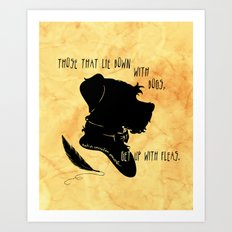 Those That Lie Down With Dogs, Get Up with Fleas Art Print