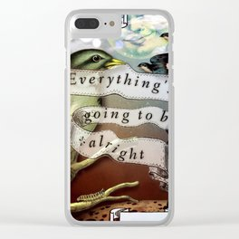 Everything's Going To Be Alright Clear iPhone Case